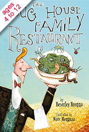 Cover of The Bug House Family Restaurant by Beverley Brenna