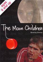 Cover of The Moon Children by Beverley Brenna