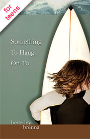 Cover of Something To Hang On To by Beverley Brenna