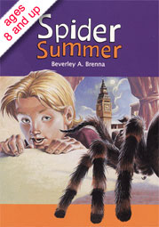 Cover of Spider Summer by Beverley Brenna